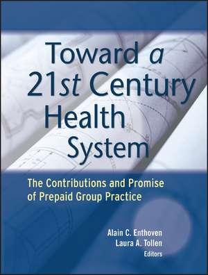 Toward a 21st Century Health System