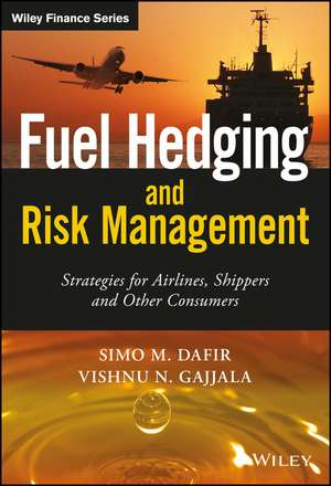 Fuel Hedging and Risk Management