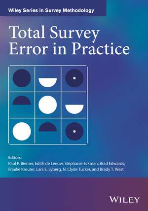 Total Survey Error in Practice