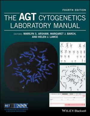 The AGT Cytogenetics Laboratory Manual de Marilyn S. Arsham