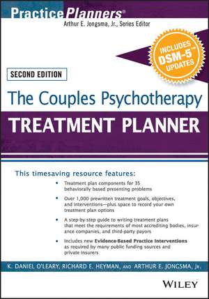 The Couples Psychotherapy Treatment Planner, with DSM–5 Updates