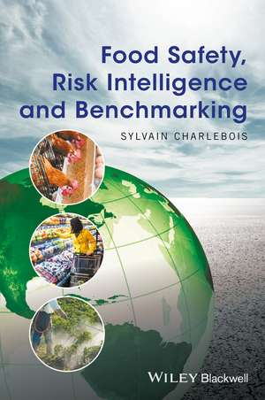 Food Safety, Risk Intelligence and Benchmarking