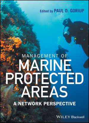Management of Marine Protected Areas: A Network Perspective de Paul D. Goriup