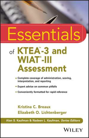 Essentials of KTEA–3 and WIAT–III Assessment