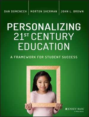Personalizing 21st Century Education
