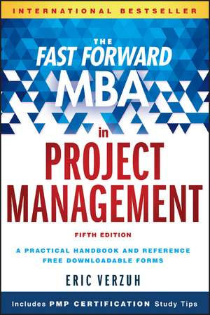 The Fast Forward MBA in Project Management de Eric Verzuh