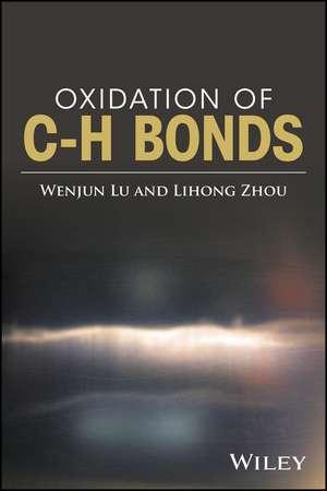Oxidation of C–H Bonds de Wenjun Lu
