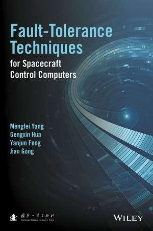 Fault–Tolerance Techniques for Spacecraft Control Computers