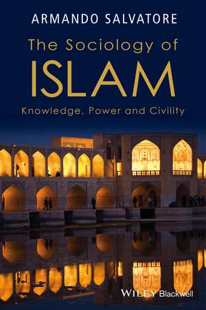 The Sociology of Islam