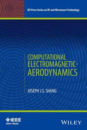 Computational Electromagnetic–Aerodynamics