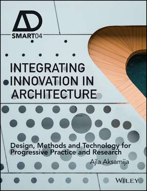 Integrating Innovation in Architecture