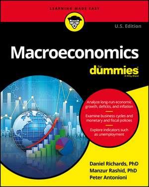 Macroeconomics For Dummies de Dan Richards