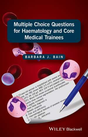 Multiple Choice Questions for Haematology and Core Medical Trainees pdf