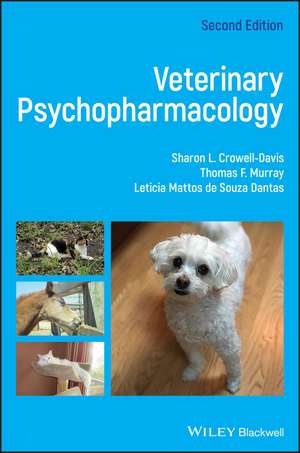 Veterinary Psychopharmacology de Sharon L. Crowell–Davis