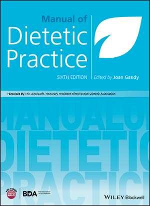 Manual of Dietetic Practice de Joan Gandy
