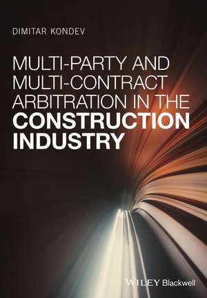 Multi–Party and Multi–Contract Arbitration in the Construction Industry