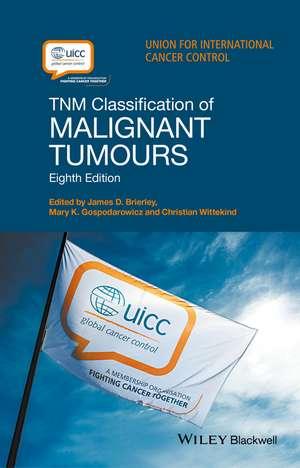 TNM Classification of Malignant Tumours de James D. Brierley