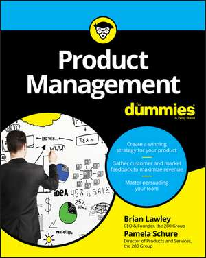Product Management For Dummies de Brian Lawley