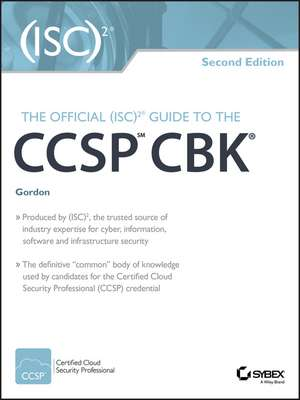 The Official (ISC)2 Guide to the CCSP CBK de Adam Gordon
