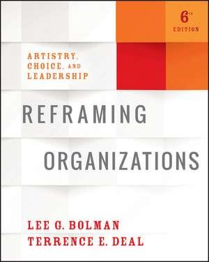 Reframing Organizations imagine