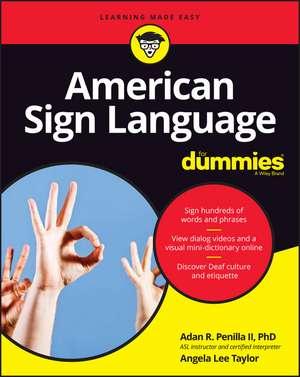 American Sign Language For Dummies: + Videos de Adan R. Penilla, II