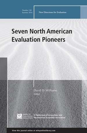 Seven North American Evaluation Pioneers