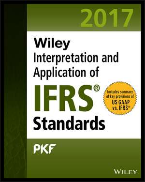 Wiley IFRS 2017: Interpretation and Application of IFRS Standards de PKF International Ltd