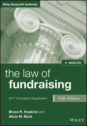 The Law of Fundraising, 2017 Cumulative Supplement