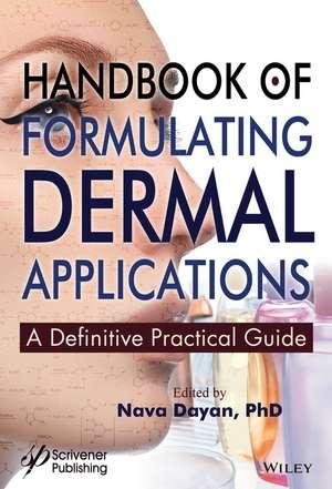 Handbook of Formulating Dermal Applications