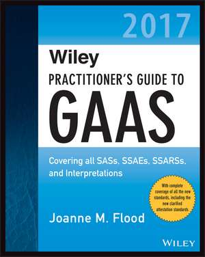 Wiley Practitioner′s Guide to GAAS 2017