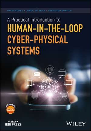 A Practical Introduction to Human–in–the–Loop Cyber–Physical Systems