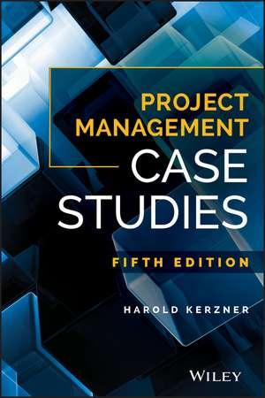 Project Management Case Studies de Harold R. Kerzner