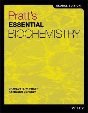 Pratt′s Essential Biochemistry Global Edition