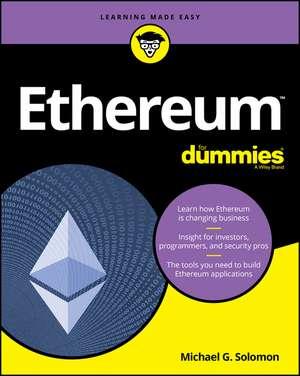 Ethereum For Dummies de Michael G. Solomon