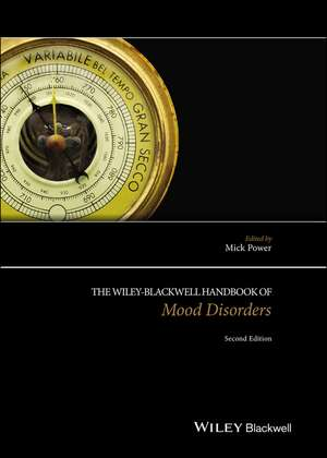 The Wiley Blackwell Handbook of Mood Disorders