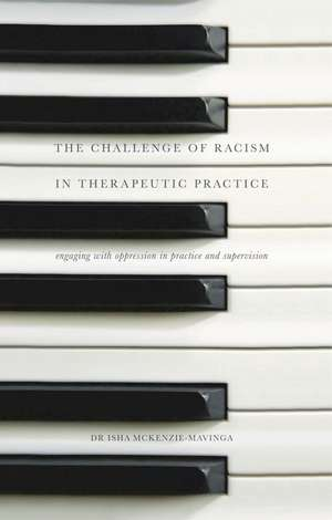 The Challenge of Racism in Therapeutic Practice