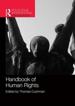 Handbook of Human Rights de Thomas Cushman