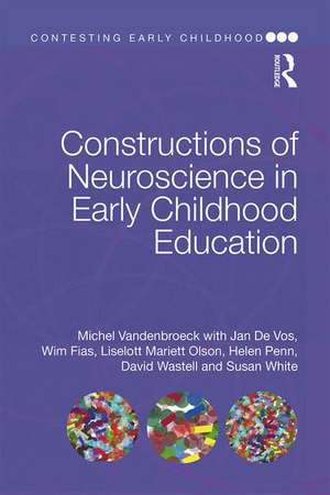 Constructions of Neuroscience in Early Childhood Education de Michel VandenBroeck