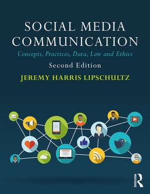 Social Media Communication de Jeremy Harris Lipschultz