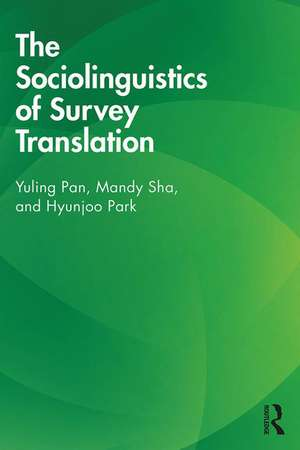 The Sociolinguistics of Survey Translation de Yuling Pan