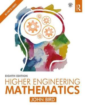 Higher Engineering Mathematics de John Bird