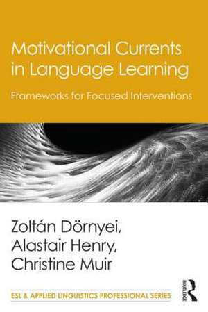 Motivational Currents in Language Learning de Zoltan Dornyei