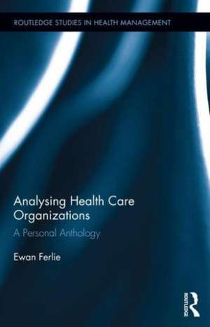Analysing Health Care Organizations