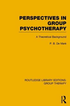 Perspectives in Group Psychotherapy (Rle