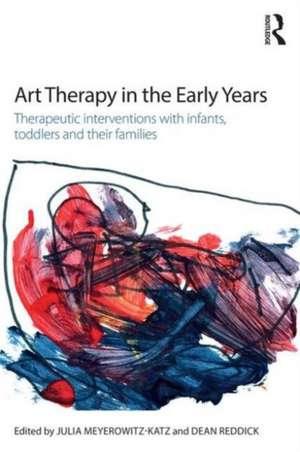 Art Therapy in the Early Years de Julia Meyerowitz-Katz