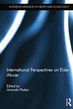 International Perspectives on Elder Abuse