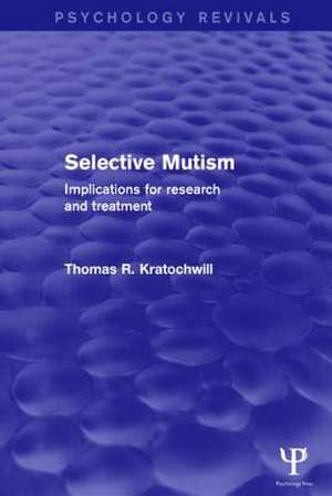 Selective Mutism (Psychology Revivals)