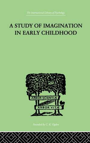 A Study of Imagination in Early Childhood de Ruth Griffiths