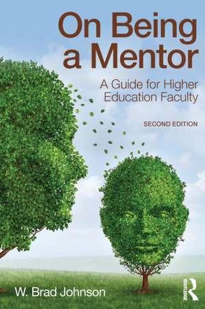 On Being a Mentor de W. Brad Johnson