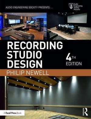 Recording Studio Design de Philip Newell